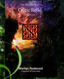The Mastery of Celtic Reiki